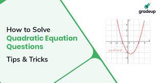 tricks to solve quadratic equations