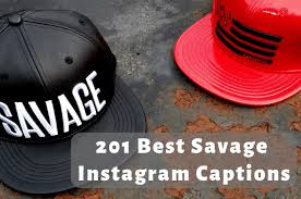 🥇 best savage instagram captions copy to get more likes