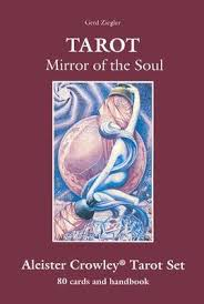 Tarot - Mirror of the Soul: Handbook for the Aleister Crowley ...