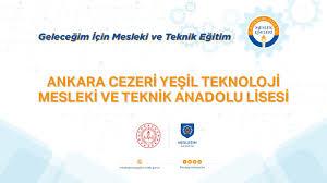 Mesleğim Hayatım - Ankara Cezeri Yeşil Teknoloji Mesleki ve Teknik Anadolu  Lisesi - YouTube
