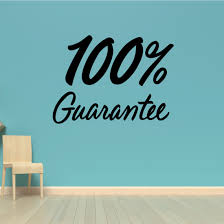 100 Guarantee Wall Decal Vinyl Decal Car Decal Business Sign Mc265