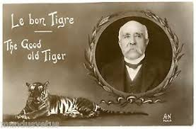 WW1 . Georges CLEMENCEAU . Le bon tigre . The good old Tiger ...