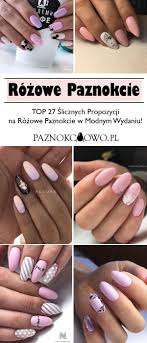 Rozowy Manicure Top 27 Slicznych Propozycji Na Rozowe Paznokcie