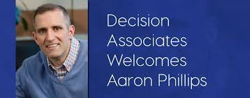 May 2016 -Decision Associates welcomes Aaron Phillips