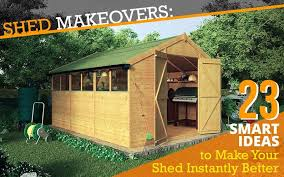 shed makeover 23 creative ways to perk