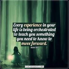 every experience in your life is being orchestrated scattered