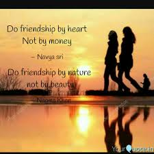 do friendship by nature quotes writings by nagma khan