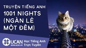 UCAN.VN] Truyện tiếng Anh: 1001 Nights (Ngàn Lẻ Một Đêm) - YouTube