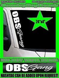 Amazon Com Obs Gang 24x4 Vertical Windshield Vinyl Decal Sticker Truck Stance Diesel Hated Handmade