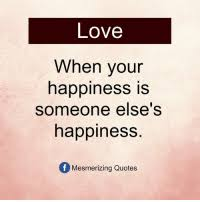 love when vour happiness is someone else s happiness mesmerizing