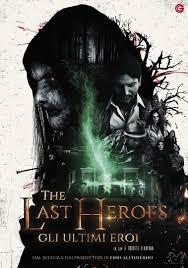 The Last Heroes: Gli Ultimi Eroi [HD] (2019) Streaming CB01.UNO