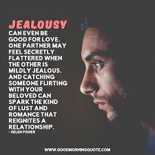 jealousy quotes to help you overcome it good morning quote