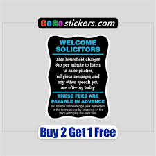 Welcome Solicitors 4 X 6 No Soliciting Sticker Funny Gogostickers Com