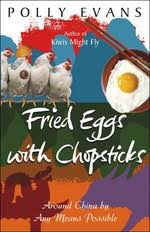 Fried Eggs With Chopsticks by Polly Evans - Penguin Books Australia