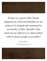 if there is a great white throne judgment in which all