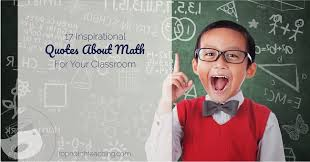 inspirational quotes about math for your classroom top notch