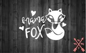 5 Mama Fox Mom Kid Vinyl Decal Sticker Laptop Yeti S Well Tumbler Car Cup Truck Ebay