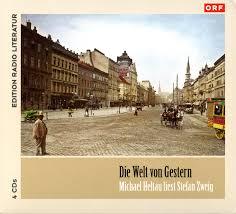 Die Welt von Gestern | Literatur | CD