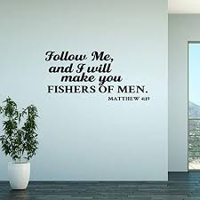 N Sunforest Wall Decal I Will Make You Fishers Of Men Matthew 4 19 Vinyl Sticker Wantitall