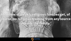 members of weakly religious families get of course no religious