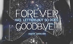 forever goodbye quotes quotations sayings