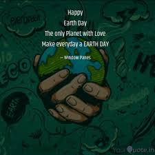 happy earth day the only quotes writings by namrata singh