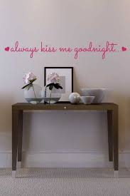 Always Kiss Me Goodnight Love Wall Art Valentine S Day Wall Decals