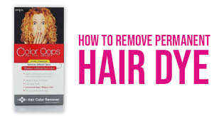 how to remove permanent hair dye in