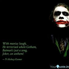 maniac laugh he ter quotes writings by n akshay kumar