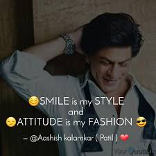 😊smile is my style and � quotes writings by aashu