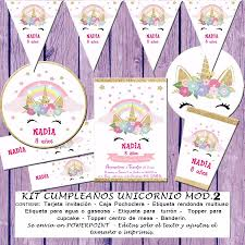 Kit Imprimible Editable Cumpleanos Unicornio Mod 2 64 00 En