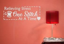 Relieving Stress One Stitch At A Time Wall Decor Vinyl Sticker Decals Sewing Wall Art