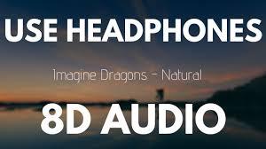 Imagine Dragons - Natural (8D AUDIO) - YouTube