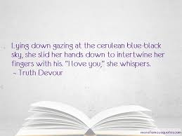 quotes about love and blue sky top love and blue sky quotes