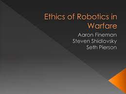 PPT - Ethics of Robotics in Warfare PowerPoint Presentation, free download  - ID:1993268