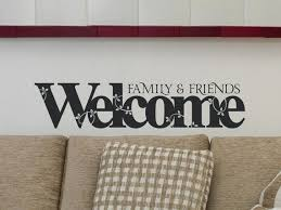 Welcome Wall Decal Vinyl Wall Decals Welcome Family Wall Decal Etsy