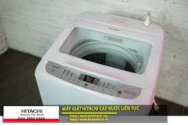 Hiện tượng máy giặt Hitachi cấp nước liên tục không ngừng