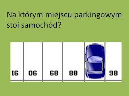 Zagadka - Gdzie on zaparkował?
