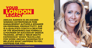 Abigail Barnes Is An Award Winning Entrepeneur, Author, & Speaker On  Personal Productivity, Whose Inspiring Outlook On Life Follows The Life  Changing Wake-Up Call She Experienced - Your London Legacy