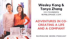 Wesley Kang & Tanya Zhang — Co-Creating Nimble Made   by Paul Millerd    Medium