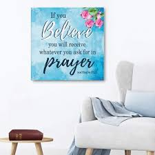 Matthew 21 22 If You Believe You Will Receive Scripture Wall Art Christ Follower Life