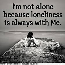 loneliness quotes and sayings quotesgram