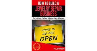 how to build a jewelry repair business