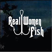 Real Women Fish Fishing Decal Stickers Custom Sticker Shop