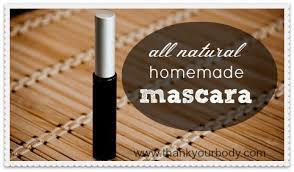 all natural homemade mascara ditch