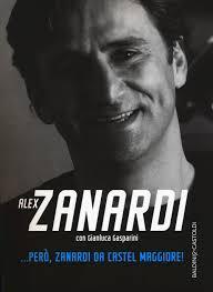 Libro ... Però, Zanardi da Castel Maggiore di Zanardi, Alex ...