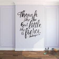 Though She Be But Little She Is Fierce Shakespeare Quotes Baby Nursery Wall Stickers Shakespeare Lettering Wall Decals 651q Wall Decals Wall Stickernursery Wall Stickers Aliexpress