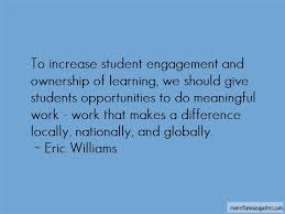 quotes about student engagement top student engagement quotes