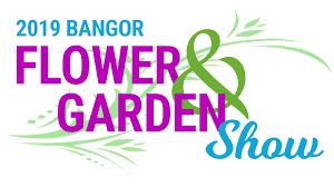 2019 bangor flower garden show