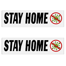 Stay Home Coronavirus Covid 19 Decal Bumper Sticker Set Of 2
